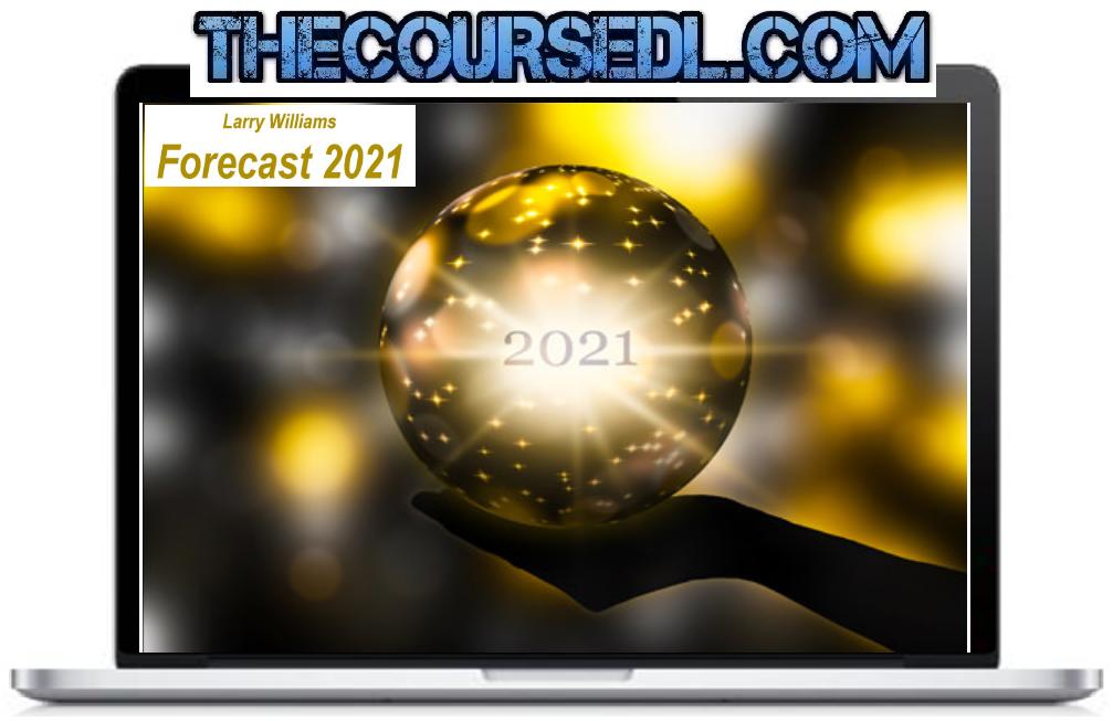 Larry Williams – Forecast 2021
